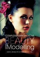 Complementary Medicine, Beauty and Modelling
