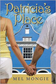 Patricia's Place - Mel Mongie