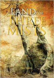 Land Of Three Mists - Peter Daniels