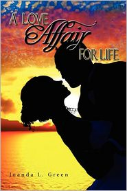 A Love Affair for Life - Juanda L. Green