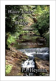 Water Under the Bridge - Pamela Jean Heyman