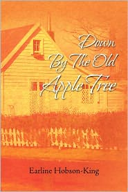 Down by the Old Apple Tree - Earline Hobson-King
