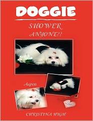 Doggie Shower Anyone?? - Christina High