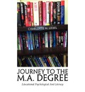 Journey to the M.A. Degree - Charlotte M Liebel