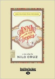 Anna In The Tropics - Nilo Cruz