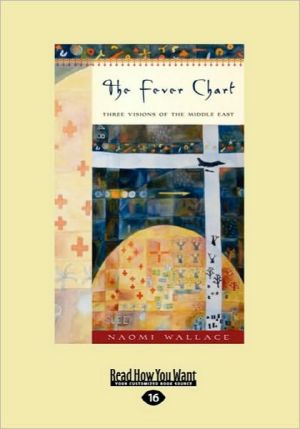The Fever Chart - Naomi Wallace