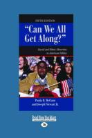 """""""Can We All Get Along?"""": Racial and Ethnic Minorities in American Politics (Large Print 16pt)"""
