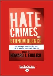 Hate Crimes And Ethnoviolence - Howard J Ehrlich