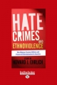 Hate Crimes and Ethnoviolence - Howard J. Ehrlich