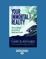 Your Immortal Reality: How to Break the Cycle of Birth and Death (Large Print 16pt)