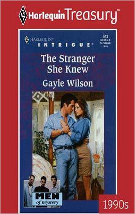 The Stranger She Knew - Gayle Wilson