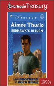 Redhawk's Return (Harlequin Intrigue #506) - Aimée Thurlo