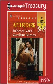 After Dark: Counterfeit Wife\Familiar Stranger - Rebecca York, Caroline Burnes
