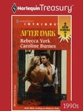 After Dark: Counterfeit Wife\Familiar Stranger - Caroline Burnes, Rebecca York