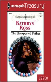 The Unexpected Father - Kathryn Ross