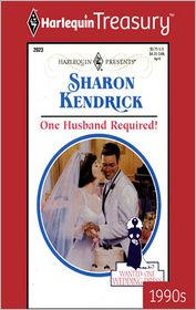 One Husband Required! - Sharon Kendrick