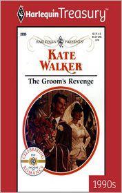 The Groom's Revenge - Kate Walker