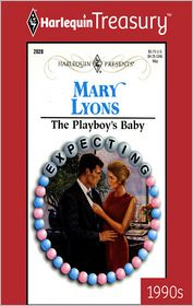 The Playboy's Baby - Mary Lyons