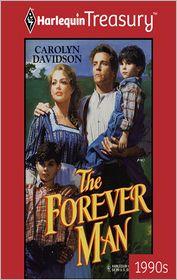 The Forever Man - Carolyn Davidson