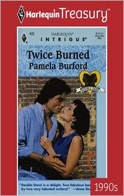 Twice Burned - Pamela Burford