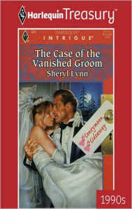 The Case of the Vanished Groom - Sheryl Lynn