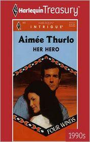 Her Hero - Aimée Thurlo