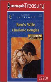 Ben's Wife - Charlotte Douglas