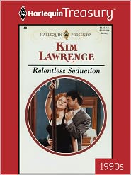 Relentless Seduction - Kim Lawrence