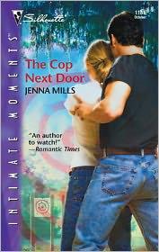 The Cop Next Door - Jenna Mills