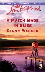 A Match Made in Bliss - Diann Walker