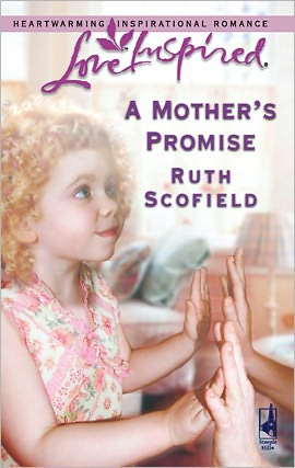 A Mother's Promise - Ruth Scofield