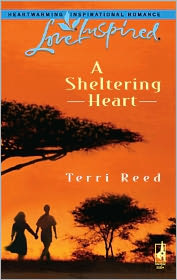 A Sheltering Heart - Terri Reed