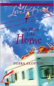 No Place Like Home - Debra Clopton