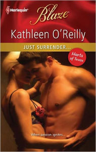Just Surrender... - Kathleen O'Reilly