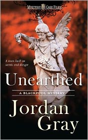 Unearthed (Blackpool Mystery Series #4) - Jordan Gray