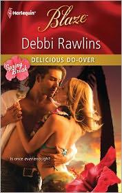 Delicious Do-Over - Debbi Rawlins