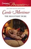 The Reluctant Duke - Carole Mortimer