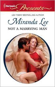 Not a Marrying Man - Miranda Lee