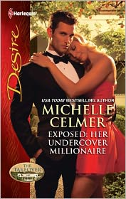 Exposed: Her Undercover Millionaire - Michelle Celmer, Catherine Mann