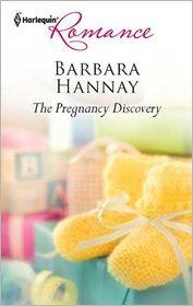 The Pregnancy Discovery - Barbara Hannay