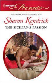 The Sicilian's Passion - Sharon Kendrick