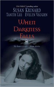 When Darkness Falls: Kiss of the Wolf\Shadow Kissing\The Devil She Knew - Susan Krinard