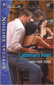 Cattleman's Heart - Lois Faye Dyer