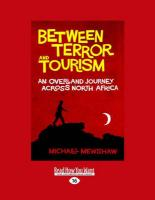 Between Terror and Tourism: An Over Land Journey Across North Africa (Large Print 16pt)