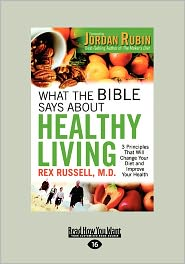 What The Bible Says About Healthy Living (Large Print 16pt) - Rex Russell
