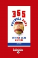365 Oddball Days in Chicago Cubs History - John Snyder