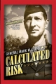 Calculated Risk - General Mark W. Clark
