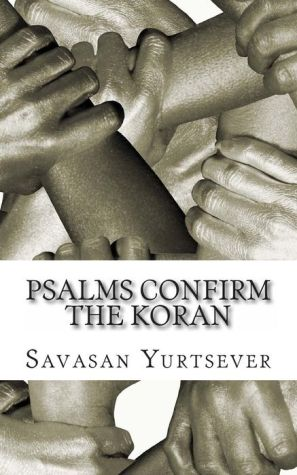 Psalms Confirm the Koran