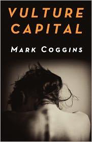 Vulture Capital - Mark Coggins