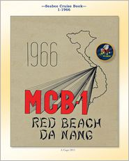 Seabee Cruise Book 1-1966: U. S. Naval Construction Battalion 1 - Mcb One